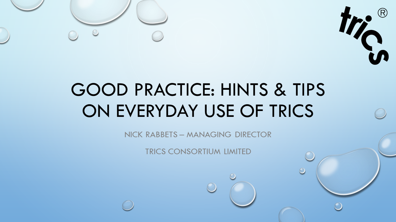 Good Practice: Hints & Tips on Everyday Use of TRICS