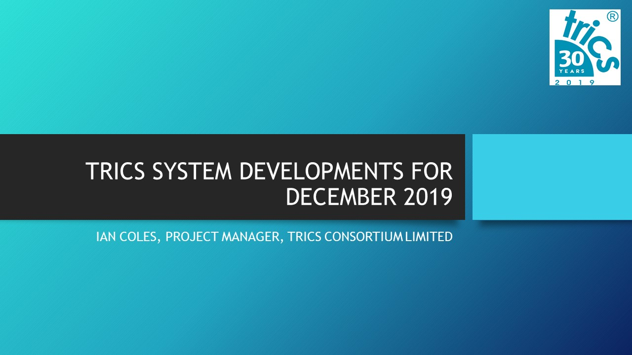 System Developments for 2019