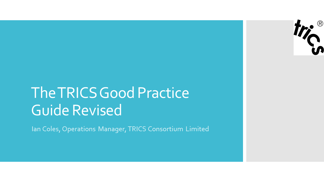 The TRICS Good Practice Guide Revised